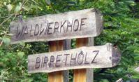 Waldwerkhof Birretholz
